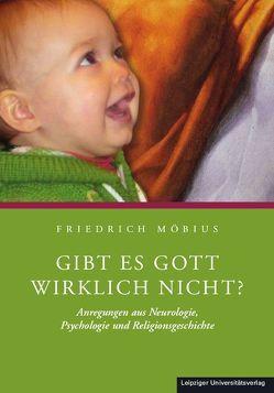 Gibt es Gott wirklich nicht? von Möbius,  Friedrich