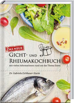 Gicht- und Rheumakochbuch von Eichbauer-Sturm,  Gabriela