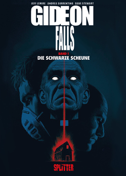 Gideon Falls. Band 1 (limitierte Vorzugsausgabe) von Lemire,  Jeff, Sorrentino,  Andrea