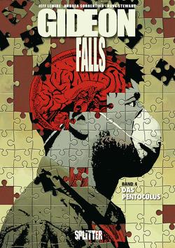 Gideon Falls. Band 4 von Lemire,  Jeff, Sorrentino,  Andrea