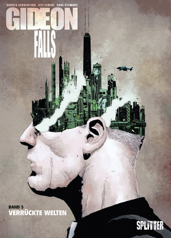 Gideon Falls. Band 5 von Lemire,  Jeff, Sorrentino,  Andrea
