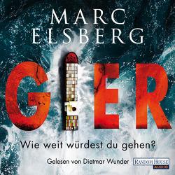 GIER von Elsberg,  Marc, Wunder,  Dietmar