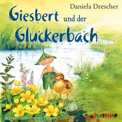 Giesbert und der Gluckerbach von Drescher,  Daniela, Pages,  Svenja