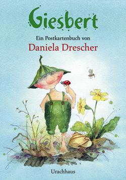 Giesbert von Drescher,  Daniela
