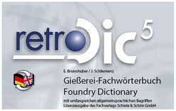 Gießereifachwörterbuch – Foundry dictionary von Brunhuber,  E, Schiemenz,  Hans J