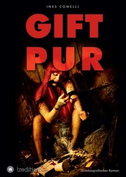 Gift Pur von Comelli,  Ines