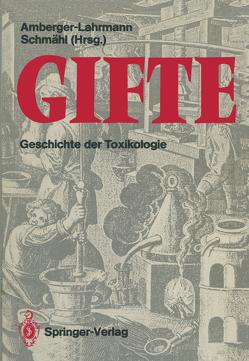 Gifte von Amberger-Lahrmann,  M., Amberger-Lahrmann,  Mechthild, Fleig,  H, Forth,  W., Gelbke,  H. P., Habs,  H., Habs,  M., Müller,  R.K., Prokop,  O., Schmähl,  D., Schmähl,  Dietrich, Schmidt,  G, Streffer,  C., Weichardt,  H.