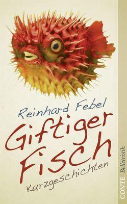 Giftiger Fisch von Febel,  Reinhard