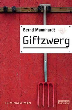 Giftzwerg von Mannhardt,  Bernd