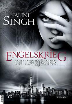 Gilde der Jäger – Engelskrieg von Singh,  Nalini