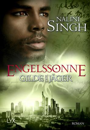 Gilde der Jäger – Engelssonne von Danzmann,  Dorothee, Singh,  Nalini
