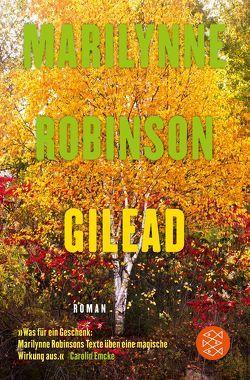 Gilead von Robinson,  Marilynne, Strätling,  Uda