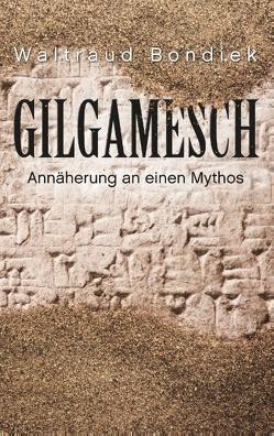 Gilgamesch von Bondiek,  Waltraud