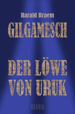 Gilgamesch von Braem,  Harald