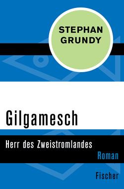 Gilgamesch von Grundy,  Stephan, Harksen,  Verena C