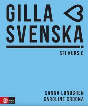 Gilla svenska C (B1-B1+)