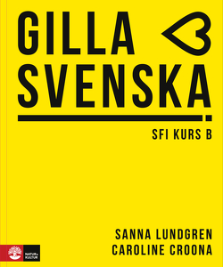 Gilla svenska kurs B (A1-A2)