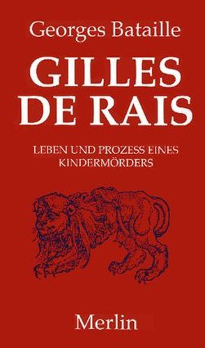 Gilles de Rais von Bataille,  Georges, Erb,  Ute