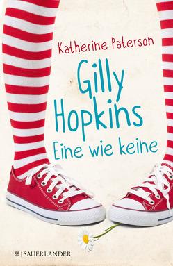 Gilly Hopkins – eine wie keine von Harvey,  Franziska, Paterson,  Katherine, Schmidt,  Sibylle