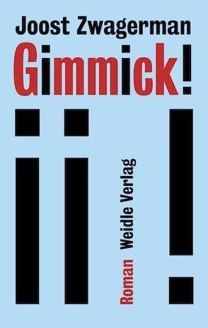 Gimmick! von Schiferli,  Victor, Seferens,  Gregor, Zwagerman,  Joost