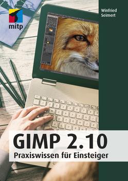 GIMP 2.10 von Seimert,  Winfried