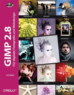Gimp 2.8 von Lechner,  Bettina K.