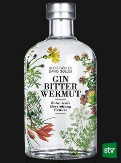 Gin, Bitter, Wermut von Gölles,  Alois, Gölles,  David