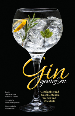 Gin genießen von Petroni,  Fabio, Terziotti,  Davide