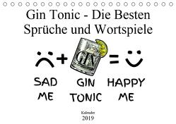Gin & Tonic Die Besten Sprüche und Wortspiele (Tischkalender 2019 DIN A5 quer) von boom.manufaktur@Spreadshirt, pixs:sell@fotolia
