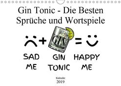 Gin & Tonic Die Besten Sprüche und Wortspiele (Wandkalender 2019 DIN A4 quer) von boom.manufaktur@Spreadshirt, pixs:sell@fotolia
