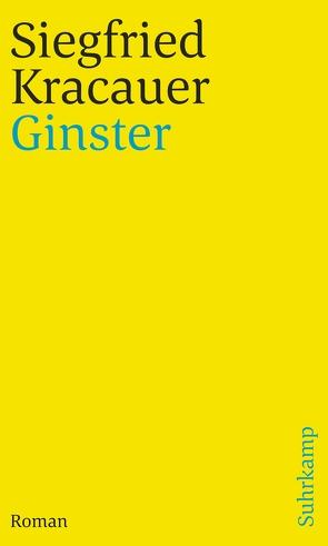 Ginster von Kracauer,  Siegfried