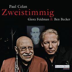 """Giora Feidman & Ben Becker – """"Zweistimmig"""" von Becker,  Ben, Celan,  Paul, Feidman,  Giora"""