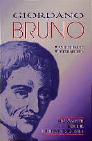 Giordano Bruno von Besant,  Annie, Michel,  Peter