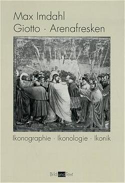 Giotto, Arenafresken von Imdahl,  Max