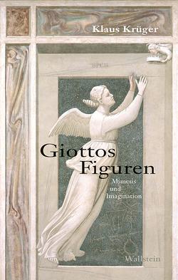 Giottos Figuren von Krueger,  Klaus