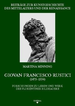 Giovan Francesco Rustici (1475-1554) von Minning,  Martina