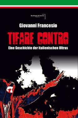 Giovanni Francesio – TIFARE CONTRO