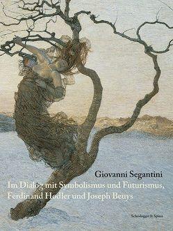 Giovanni Segantini von Bätschmann,  Oskar, Fischer,  Matthias, Mongi-Vollmer,  Eva, Mueller,  Paul, Stutzer,  Beat
