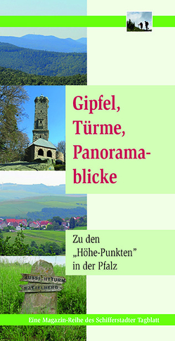 Gipfel, Türme, Panoramablicke von Schleicher,  Monika