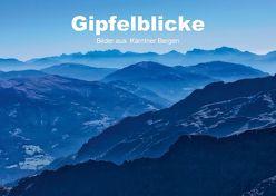 Gipfelblicke – Bilder aus den Kärntner Bergen (Posterbuch DIN A4 quer) von Wunderlich,  Simone