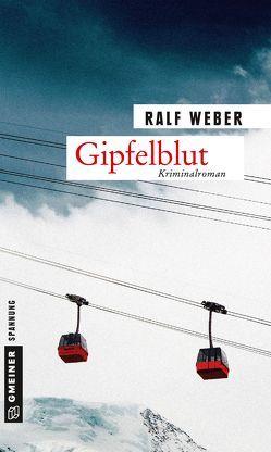 Gipfelblut von Weber,  Ralf