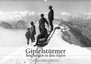Gipfelstürmer – Bergsteigen in den Alpen (Wandkalender 2018 DIN A2 quer) von bild Axel Springer Syndication GmbH,  ullstein
