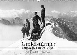 Gipfelstürmer – Bergsteigen in den Alpen (Wandkalender 2020 DIN A2 quer) von bild Axel Springer Syndication GmbH,  ullstein