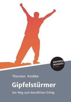 Gipfelstürmer von Knobbe,  Thorsten