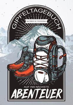 Gipfeltagebuch – Auf ins nächste Abenteuer von Journals,  Hiking