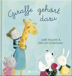 Giraffe gehört dazu von Koppens,  Judith, van Lindenhuizen,  Eline
