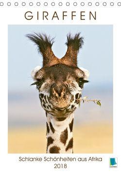 Giraffen: Schlanke Schönheiten aus Afrika (Tischkalender 2018 DIN A5 hoch) von CALVENDO,  k.A.