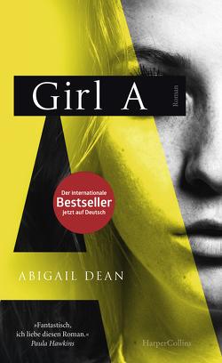 GIRL A von Dean,  Abigail, Timmermann,  Klaus, Wasel,  Ulrike