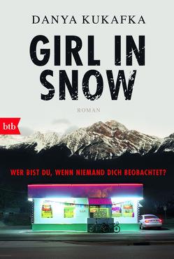 GIRL IN SNOW von Bonné,  Eva, Kukafka,  Danya