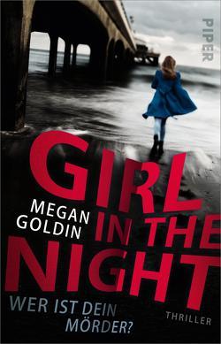 Girl in the Night – Wer ist dein Mörder? von Betzenbichler,  Richard, Goldin,  Megan